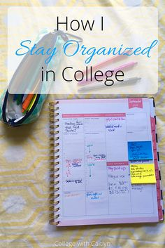 How I Stay Organized | College with Caitlyn | I work part time, blog and go to school full time so here are my tips on how to NOT go insane and stay organized with a lot going on.