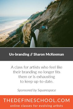 Unbranding // Sharon McKeeman  Spnsored by Squarespace  http://www.thedefineschool.com/learn/unbranding/ #photographywebsites #photographybranding #photographymarketing #photographyclasses