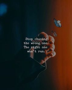 Positive Quotes : QUOTATION – Image : Quotes Of the day – Description Stop chasing the wrong one.. Sharing is Power – Don't forget to share this quote ! https://hallofquotes.com/2018/04/07/positive-quotes-stop-chasing-the-wrong-one-2/