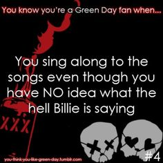 You Know Your A #GreenDay Fan When #4