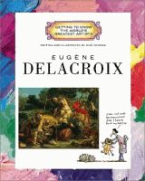 Eugène Delacroix written and illustrated by Mike Venezia.