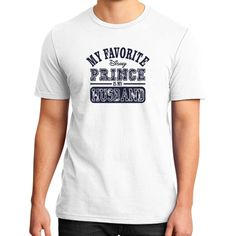 Now avaiable on our store: My Favorite Disne... Check it out here! http://ashoppingz.com/products/my-favorite-disney-prince-is-my-husband-mens-district-t-shirt?utm_campaign=social_autopilot&utm_source=pin&utm_medium=pin