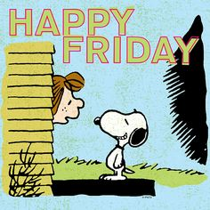 """""""Happy Friday"""" says Snoopy to Peppermint Patty. Snoopy Friday, Happy Friday, Friday Fun, Finally Friday, Peanuts Cartoon, Peanuts Snoopy, Its Friday Quotes, Friday Humor, Peanuts Characters"""