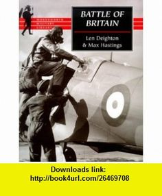 Battle of Britain (Wordsworth Military Library) (9781840222081) Len Deighton, Max Hastings , ISBN-10: 1840222085  , ISBN-13: 978-1840222081 ,  , tutorials , pdf , ebook , torrent , downloads , rapidshare , filesonic , hotfile , megaupload , fileserve
