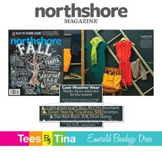 Northshore Magazine featured our Emerald Bandage Dress in their Fall Issue!