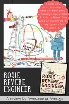 Rosie Revere Engineer, Rosie The Riveter, Old Love, Two Year Olds, Kids And Parenting, Kiwi, The Help, Parents, Engineering