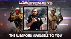 LawBreakers Free Weekend Sept 28 - Oct 2