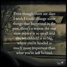 #rearViewMirror #windshield #past #future