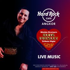 Get ready for Rock and Roll Music tonight? Elvis Presley Tribute night by Mr. Ritchie Newton will start til tonight. Reserve your seat at: 963 964 Rock N Roll Music, Rock And Roll, Live Band, Angkor, Elvis Presley, Live Music, Hard Rock, Night, Rock Roll