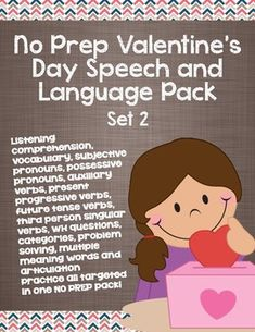NO PREP VALENTINE'S DAY SPEECH AND LANGUAGE PACK TARGETING 11 DIFFERENT SKILLS!