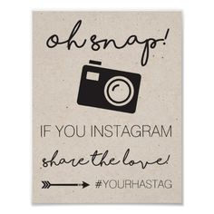 Instagram Hashtag Wedding Sign Poster. Click through to find matching games, favors, thank you cards, inserts, decor, and more. Or shop our 1000+ designs for all of life's journeys. Weddings, birthdays, new babies, anniversaries, and more. Only at Aesthetic Journeys
