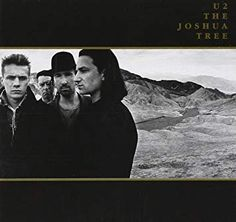 ~ The Joshua Tree (album) Red Hill Mining Town, Running To Stand Still, Beste Songs, Streets Have No Name, Greatest Album Covers, Island Records, Great Albums, Music Artwork, Universal Music Group