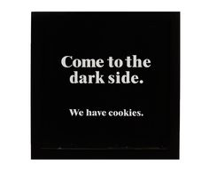 """Grafika """"Come to the dark side"""" Dark Side, Letter Board, The Darkest, Calm, Cards Against Humanity, Lettering, Quotes, Inspirational, Quotations"""
