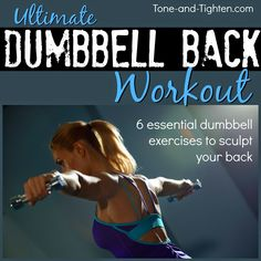 Ultimate Dumbbell Back Workout you can do at home with just a set of dumbbells!