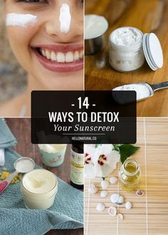 14 Ways to Detox Your Sunscreen   HelloNatural.co   Bloglovin'