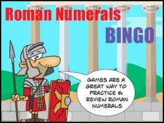 Roman Numerals Game - Bingo - an Enjoyable way to learn and practice Roman Numerals. Bingo Games, Math Games, Roman Numerals Games, Rainbow Facts, Addition Games, Science Experiments Kids, Math Lessons, Math Centers, Learning