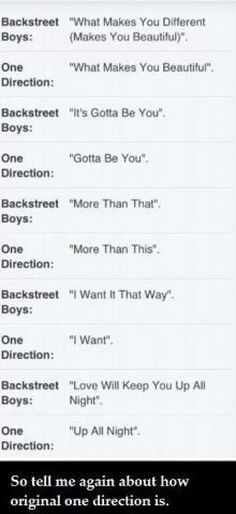 I keep saying they are just wanna-be Backstreet Boys...