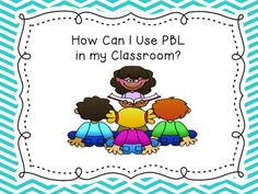 I choose this link because it has so many good ideas of how to use PBL in your classroom.. It has a bunch of different ideas of what things you could do for PBL in your classroom.