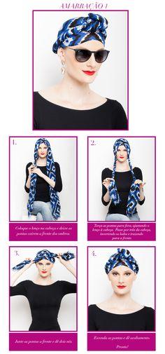 Confiram o passo a passo de 5 amarrações lindas e estilosas de lenço na cabeça!