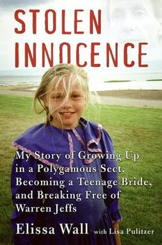 Stolen Innocence: My Story of Growing Up in a Polygamous Sect, Becoming a Teenage Bride, and Breaking Free of Warren Jeffs - Really liked