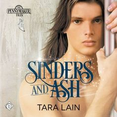Sinders and Ash (The Pennymaker Tales #1) | Gay Book Reviews – M/M Book Reviews