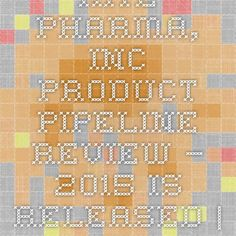 Kite Pharma, Inc. - Product Pipeline Review – 2015 Is Released   iData Insights