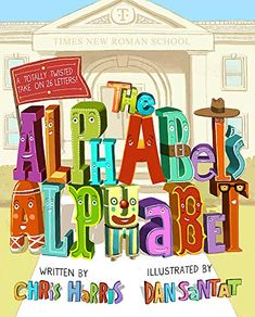 Book Club Books, Book Lists, New Books, S Alphabet, Alphabet Writing, Dan Santat, 26 Letters, Reading Levels, Book Recommendations
