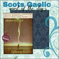 Scottish Words, Scottish Quotes, Scottish Gaelic, Gaelic Words, Celtic Music, Word Of The Day, Family History, Outlander, Scotland