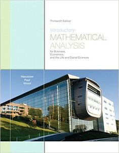 Test Bank For Introductory Mathematical Analysis for Business, Economics, and the Life and Social Sciences 13th Edition – Haeussler