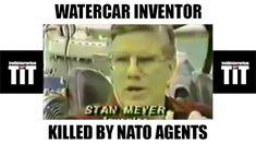 Stan Meyer Water car Inventor Stanley Meyer Killed Nato Illuminati