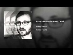 Papa's Down the Road Dead - YouTube 1