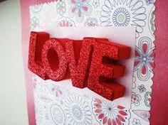 Valentines Day Decor ~ LOVE