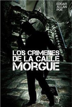 Los crimenes de la calle morgue - Edgar Allan Poe