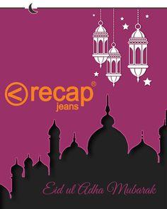 Recap wishes you and your loved ones a blessed Eid. Eid Mubarak!  #RecapJeans #EidMubarak #EidUlAdha