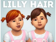 Lilly Hair by Ivon-Sims - Modern Sims 4 Toddler Clothes, Sims 4 Cc Kids Clothing, Toddler Stuff, Toddler Outfits, Toddler Girls, Girl Outfits, Maxis, Mods Sims 4, Sims 4 Traits