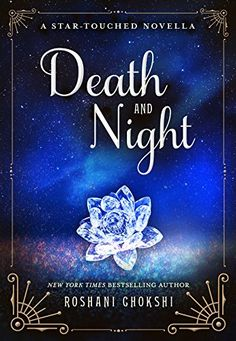 Death and Night: A Star-Touched Novella (Kindle Single) S...