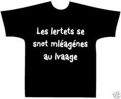 T-Shirt - Humour - Lettres mélangées - Personnalisé