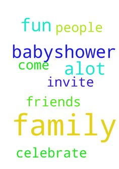 I pray my babyshower will be alot of fun with family - I pray my babyshower will be alot of fun with family and friends I pray the people I invite will come and celebrate with me  Posted at: https://prayerrequest.com/t/NgT #pray #prayer #request #prayerrequest