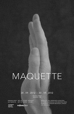 Maquette will showcase a selection of three dimensional explorations from established Winnipeg-based designers, architects and artists.