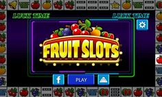 downloadclub.me/FruitSlots.. FRUIT SLOTS.. Like excitement? Then this is the game for you.. hope.ly/1vOwe4v