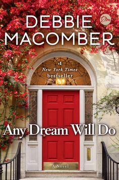 #1 NEW YORK TIMES BESTSELLER • Debbie Macomber returns with a powerful standalone novel about a woman forced to start her life anew, embarking on the most courageous journey of all—to a place where she learns what love and trust really mean.