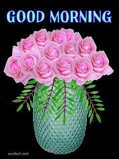 Good Morning Wishes Gif, Good Morning Gift, Happy Good Morning Quotes, Good Morning Beautiful Pictures, Good Morning Beautiful Flowers, Good Morning Roses, Good Morning Beautiful Images, Good Morning Prayer, Good Night Gif