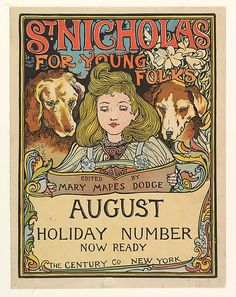 Louis John Rhead (American, 1857–1926). ST. NICHOLAS / FOR YOUNG / FOLKS / EDITED BY / MARY MAPES DODGE / AUGUST / HOLIDAY NUMBER / NOW READY / THE CENTURY CO. NEW YORK, 1894. The Metropolitan Museum of Art, New York. Gift of Bessie Potter Vonnoh, 1941 (41.12.95)