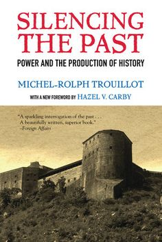 Buy Silencing the Past anniversary edition): Power and the Production of History by Michel-Rolph Trouillot and Read this Book on Kobo's Free Apps. Discover Kobo's Vast Collection of Ebooks and Audiobooks Today - Over 4 Million Titles! Leryn Franco, New Books, Books To Read, Haitian Revolution, History Online, Thing 1, Most Popular Books, Book Nooks, 20th Anniversary