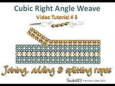 Cubic Right Angle Weave video tutorial - Work an extra row off an existing rope