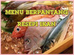 menu berpantang : resepi ikan