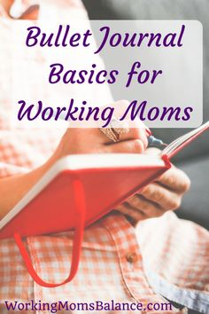 As working moms we have a lot of responsibilities. Found out how to use a bullet journal to keep all the various parts of your life organized in one simplified place. A bullet journal is simply a customized versatile planner to track, plan, schedule, and Photo Food, Working Mom Tips, Thing 1, Postpartum Recovery, Organize Your Life, Life Organization, Organizing, Work From Home Moms, Parenting Advice
