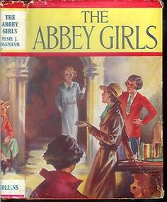 VINTAGE - ELSIE J. OXENHAM - THE ABBEY GIRLS (HCDJ; 1943)