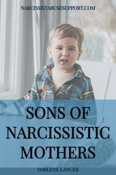 Sons Of Narcissistic Mothers - Narcissist Abuse Support - Sons Of Narcissistic Mothers – Narcissist Abuse Support - Narcissistic Supply, Narcissistic Children, Narcissistic Mother, Narcissist Father, Narcissist Quotes, Somatic Narcissist, Intimacy Issues, Guilt Trips, Relationship Quotes