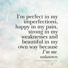 I'm Perfect in My Imperfections